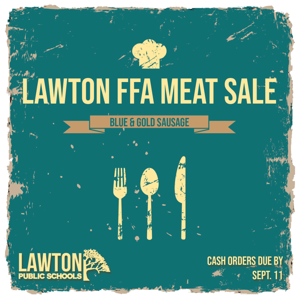 Lawton FFA: Blue and Gold Meat Sale