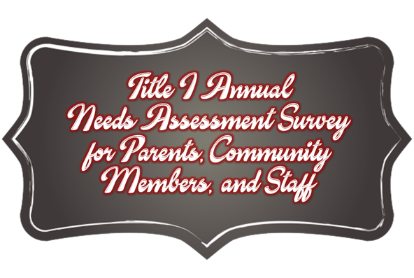 Title I Annual Needs Assessment Survey