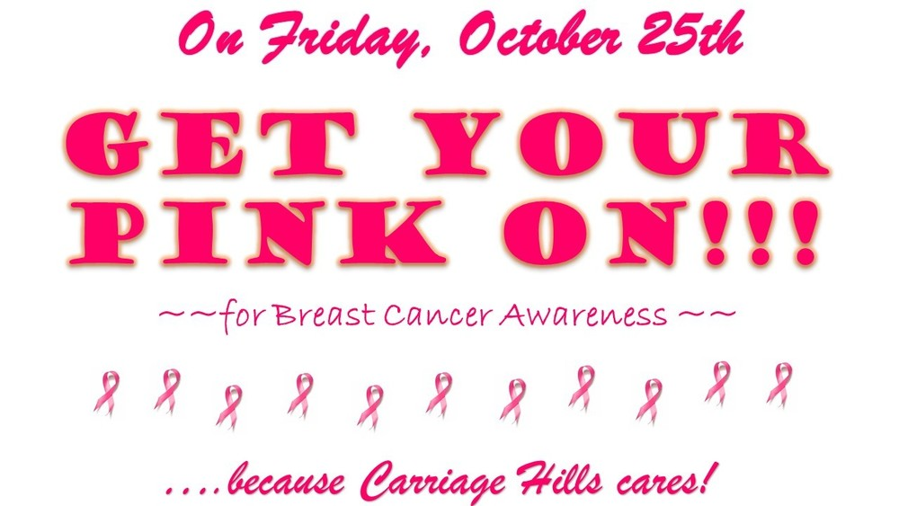Friday, October 25th, GET YOUR PINK ON!!!