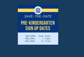 Pre-Kindergarten Sign Up Dates