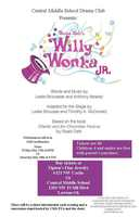 CMS Drama Presents: Willy Wonka Jr.