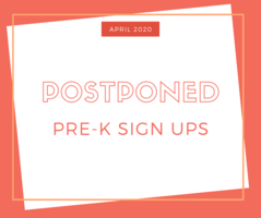 POSTPONED: April 24th PRE-K Sign Ups