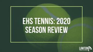 EHS Tennis: 2020 Season Review