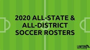 2020 All-State and All-District Soccer Rosters