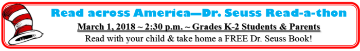 Read Across America Day for Parents & Students in K-2nd grade ~ March 1 @ 2:30 p.m.