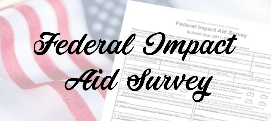 Federal Impact Aid Survey's due 10/25