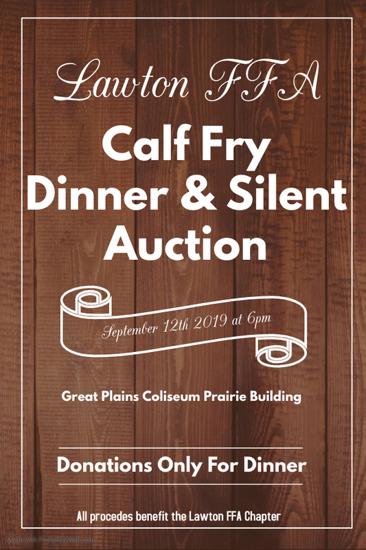 2019 Lawton FFA Calf Fry Dinner and Silent Auction